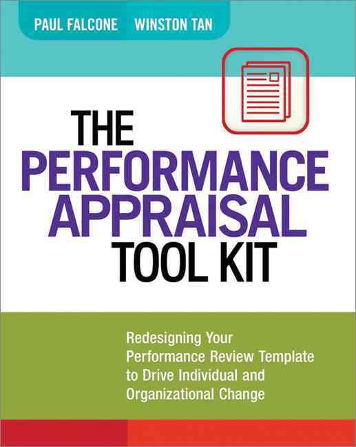 The Performance Appraisal Tool Kit By Falcone, Paul/ Tan, Winston