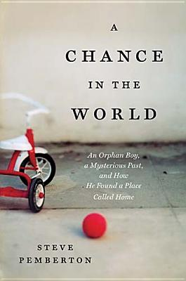 A Chance in the World By Pemberton, Steve